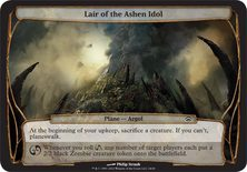 Lair of the Ashen Idol - Planechase Planes and Phenomenons