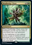 Deadbridge Chant - Commander: Ikoria