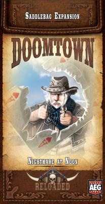 Doomtown Reloaded Saddlebag 6: Nightmare at Noon