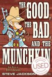 The Good, the Bad and the Munchkin *USED*