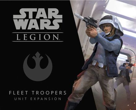 Star Wars Legion Fleet Troopers Expansion