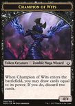 Champion of Wits Token 4/4 - Hour of Devastation