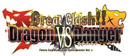 Future Card Buddyfight Extra Set 2: Great Clash!! Dragon vs Danger Booster