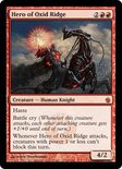Hero of Oxid Ridge - Mirrodin Besieged
