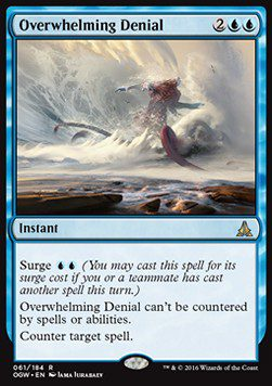 Overwhelming Denial - Oath of the Gatewatch