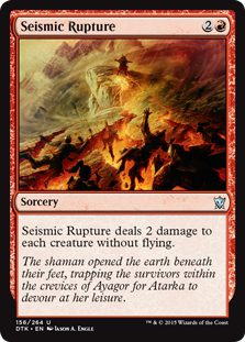 Seismic Rupture - Dragons of Tarkir