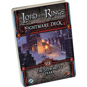 Lord of the Rings LCG: The Steward's Fear Nightmare Deck