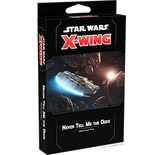 Star Wars X-Wing Second Edition Never Tell Me the Odds Obstacles Pack