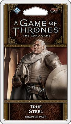 A Game of Thrones LCG (2nd Ed): True Steel