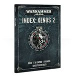 Index: Xenos 2 (Orks, Tyranids, Tau Empire, Genestealer Cult)