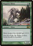 Megantic Sliver - Magic 2014 Promos