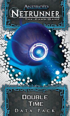 Android Netrunner LCG: Double Time Data Pack