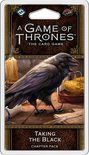 A Game of Thrones LCG (2nd Ed): Taking the Black