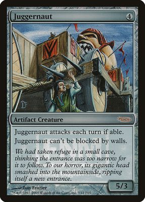 Juggernaut - Friday Night Magic 2005