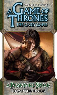 A Game of Thrones LCG: A Poisoned Spear